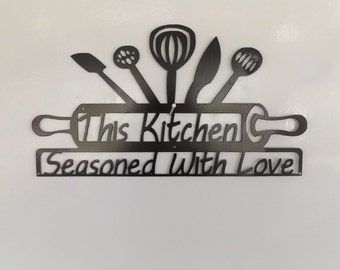 metal kitchen sign-This Kitchen Seasoned with love