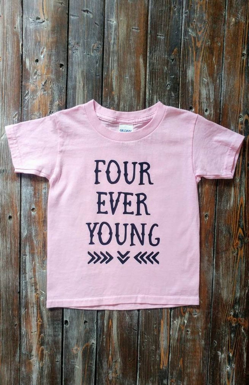Four Ever Young Birthday Shirt Turning 4 Outfit