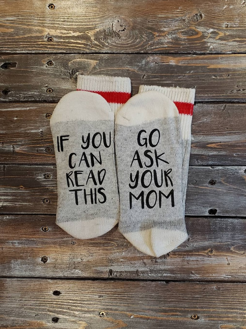Go Ask Your Mom Socks  Go Ask Your Dad Socks  Father/'s Day Gift  Mother/'s Day Gift  Funny Socks  Valentine/'s Day Gift  Birthday Gift