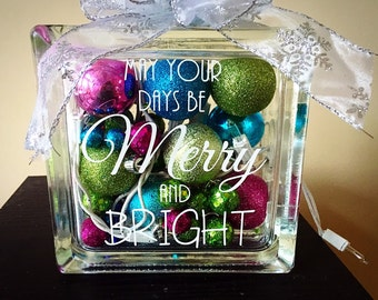 May your days be Merry and Bright Small lighted glass block