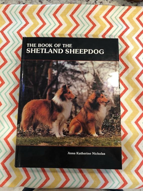 1984 The Book Of Shetland Sheepdog By Ann Katherine Nicholas