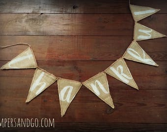 Thankful Banner Thanksgiving Bunting Thankful Burlap Pennant Bunting Farmhouse Home Decor Photo Prop Backdrop Mantle Banner Thanksgiving Day