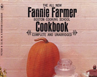 The All New Fannie Farmer Boston Cooking School Cookbook. Bantam Paperback, 1972, 37th Printing In Good Vintage Condition*.