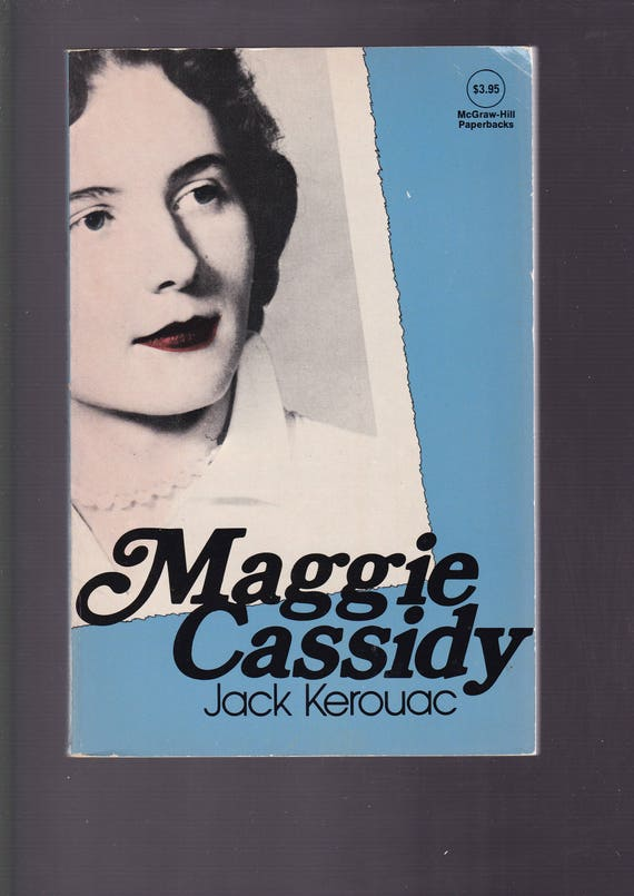 c168fd40dae Maggie Cassidy   A Love Story by Jack Kerouac. McGraw-Hill