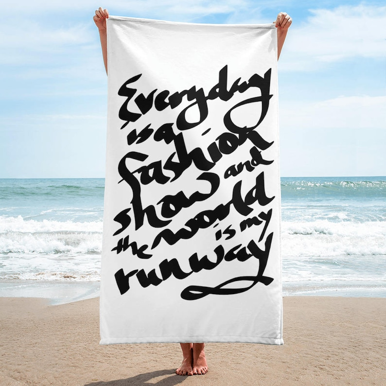 ae3593e4db84 Everyday is a fashion show and the world is my runway Beach   Etsy