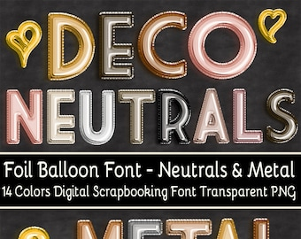Foil Balloon Font Art Deco Neutrals and Metals Set of 14 Colors