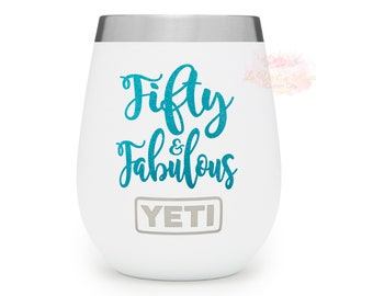 50th Birthday Gifts For Women Gift Fifty And Fabulous Wine Glass Decal 50 AF Fiftieth