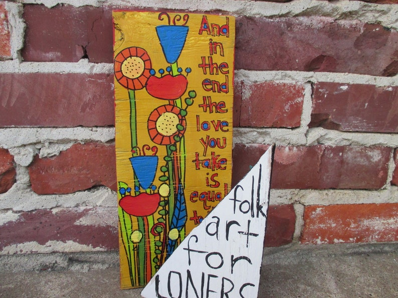 The Beatles lyrics painting on recycled wood, The End song, The Beatles  lyric art, colorful lyric wood sign, hand-painted music wall art