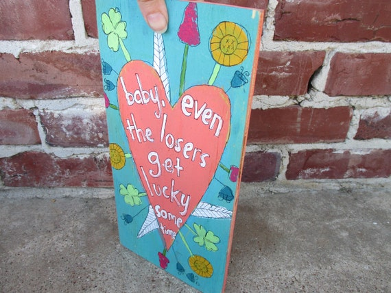 Tom Petty Lyrics Painting On Recycled Wood Even The Loserstom Petty Heartbreakes Song Lyric Art Wood Sign Hand Painted Music Wall Art