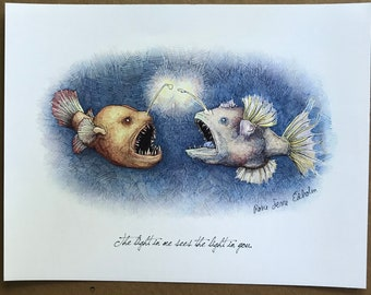 """Angler Fish """"The Light In Me Sees The Light In You"""" art print, original artwork by Rosie Ferne Edholm,  fish marine life illustration gift"""