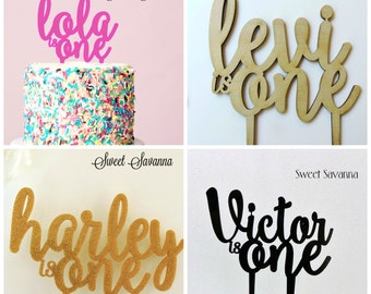 Is One Cake Topper - Name Cake Topper , First Birthday MADE IN AUSTRALIA