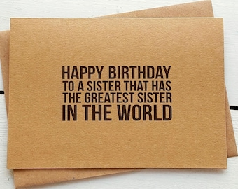 Funny Birthday Card - Sister Card - Handmade Cards - Funny Greeting Cards - Sister Birthday Card - Funny Sister Card - Sister Birthday Gift