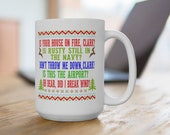 Aunt Bethany, quot Don 39 t throw me down, Clark Is Rusty still in the Navy quot 15 ounce or 11 ounce Coffee Mug Cup Christmas Vacation quotes