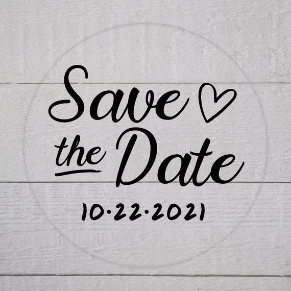 Save the Date Wedding Labels, Clear Transparent Pick your Size, Wedding Stickers, Wedding Favor Stickers (#159-C)