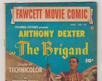 Fawcett Movie Comic: The Brigand; Vol 1, 18, Golden Age Comic Book.  VG (4.0). August 1952.  Fawcett Comics