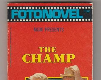 1979 The Champ, Fotonovel Paperback Book 1st Printing. VF-. Fotonovel Publications