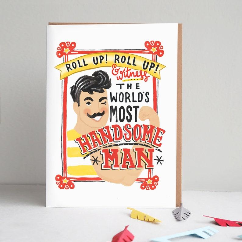 World/'s Most Handsome Man Valentine Card