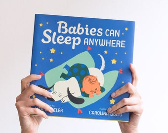 Book - Babies Can Sleep Anywhere , babies gift, custom newborn present