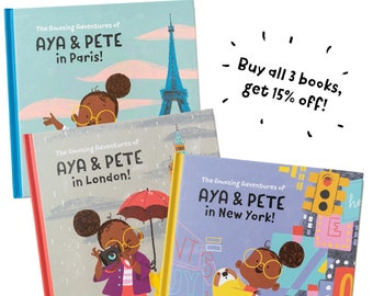 3 Books Discount - Aya & Pete collection - Aya and Pete go to Paris, London and New York! copies signed by artist, children's present