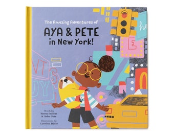 Book - Aya & Pete in New York! - copy signed by artist, children's present