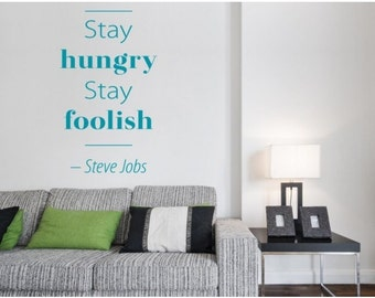 Stay Hungry wall quote decal, sticker, mural, vinyl wall art saying