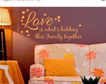 20% OFF Summer Sale Cyber Monday Sale -- Love Holds Together saying wall decal, sticker, mural, vinyl wall art