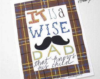 It is a wise dad that knows his child by William Shakespeare