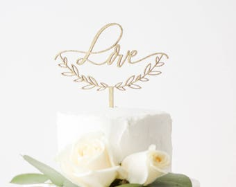 Love with Half Wreath Cake Topper - Laser Cut Gold Wedding Cake Topper - hand drawn and made of wood or acrylic