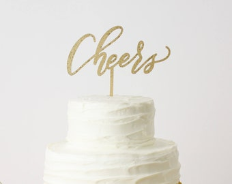 Cheers Cake Topper - Laser Cut Gold Wedding or Birthday Cake Topper - hand drawn and made of wood or acrylic