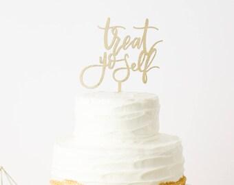 Treat Yo Self Cake Topper