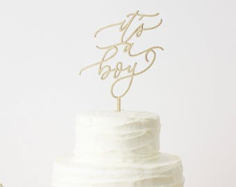 It's a boy Cake Topper - Laser Cut Gold Baby Shower Cake Topper - hand drawn and made of wood or acrylic