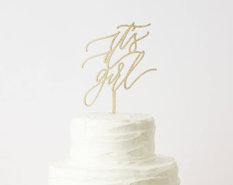 It's a Girl Cake Topper Laser Cut Gold Baby Shower Cake Topper - hand drawn and made of wood or acrylic