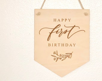 Happy First Birthday Party Sign - First Birthday Day Celebration - Laser Engraved Birch Wood Pennant Sign - Free Shipping - Ships Fast