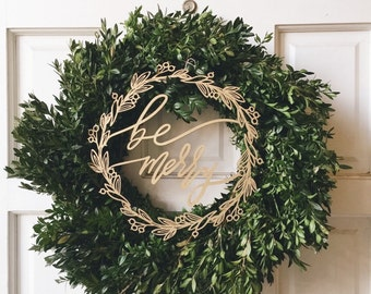 Be Merry Wreath - Christmas Decoration - Laser Cut Wood