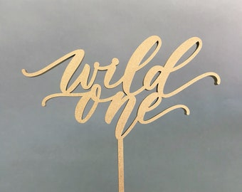 Wild One First Birthday Laser Cut Gold Cake Topper - hand drawn and made of wood
