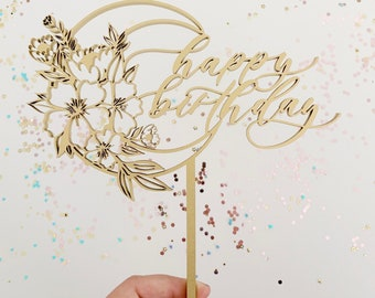 Happy Birthday Moon Flower Celestial Cake Topper - Modern Calligraphy - Laser Cut - Birthday Cake Topper - Letters To You Hand Lettered