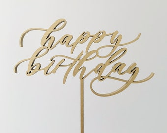 Happy Birthday Cake Topper - Modern Calligraphy - Laser Cut - First Birthday Cake Topper - Made of wood or acrylic
