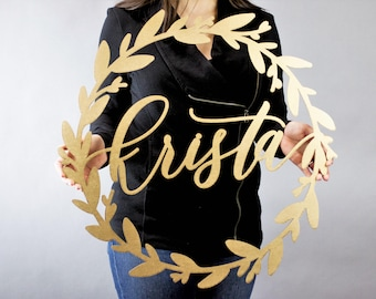 Custom Letterstou Wreath Name Sign - 20 inch or 24 inch - Wedding Name Sign Hand Lettered Laser Cut - Ships Fast