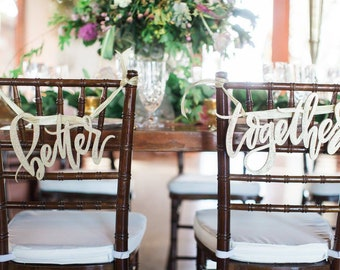 Better Together Wedding Chair Backs - Letterstou - Wedding Decor - Wedding Signs -  Ships anywhere in the USA