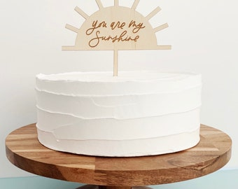 """You are my sunshine Cake Topper - 5"""" Wide - Birthday Cake - Laser Cut - Laser Etched Natural Birch Wood"""