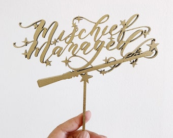 Mischief Managed Cake Topper - Laser Cut Harry Potter Inspired Cake Topper - Letters To You - Hand Letterd- Laser Cut Wood - Free Shipping