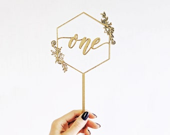 Geometric Floral First Birthday Cake Topper - One Cake Topper - Hexagon - Laser Cut Wood or Acrylic