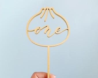 One Dumpling Laser Cut Cake Topper - Bao Bun One Cake Topper - First Birthday - Birthday Topper -  Letters To You - made of wood or acrylic