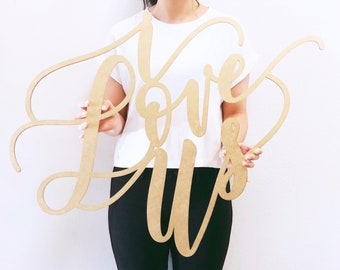"""I Love Us - Wedding Sign - Backdrop Sign - Wedding Sign - Laser Cut Wood 31"""" Wide x 21-25"""" Tall - Shipped anywhere in USA"""