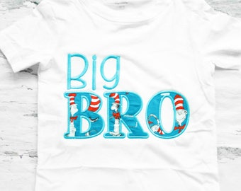 Big Brother Dr Seuss shirt Big Bro Dr Seuss t-shirt Baby Cat in the Hat family shirts baby boy first birthdayDr Seuss add parents shirts