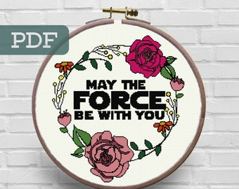 May The Force Be With You Cross Stitch Pattern Star Wars Cross Stitch Pattern