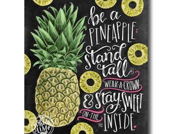 Be A Pineapple, Pineapple Print, Pineapple Decor, Chalkboard Art, Chalk Art, Pineapple Art, Tropical Wall Art, Stand Tall, Wear A Crown