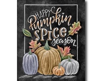 Happy Pumpkin Spice Season, Chalkboard Art, Chalk Art, Fall Decor, Fall Leaves, Pumpkin Art, Autumn Decor, Pumpkin Spice