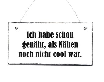 Shield NÄHEN IS COOL Door sign wooden sign Decoration sign sign for sewing enthusiasts