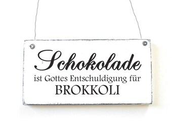 SCHOKOLADE VS. BROKKOLI Decoration Sign Door Sign Wooden Sign